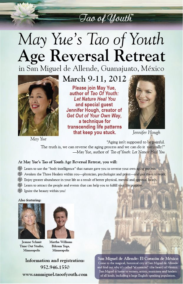 Age Reversal Retreat | Tao of Youth | San Miguel Allende, Mexico